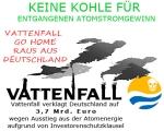 Vattenfall go home - keine Kohle für entgangene Atomstromgewinne