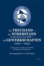 Widerstand gegen die Treuhand 1990-1994