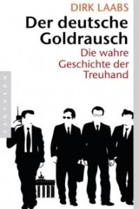 Goldrausch von Dirk Laabs