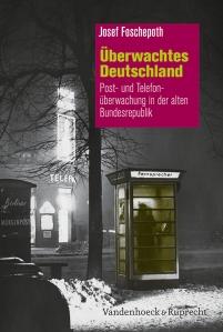 Überwachtes Deutschland von Foschepoth