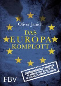 Die vereinigten Staaten von Europa, Oliver Janich