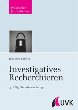 Johannes Ludwig Investigatives Recherchieren